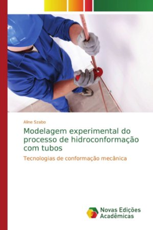 Modelagem experimental do processo de hidroconformação com tubos