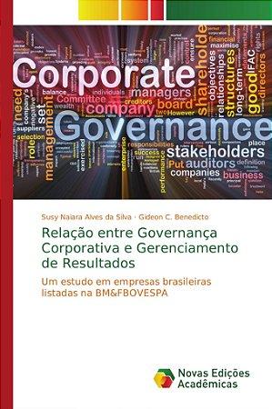 Relação entre Governança Corporativa e Gerenciamento de Resultados