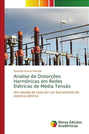Analise de Distorções Harmônicas em Redes Elétricas de Média Tensão