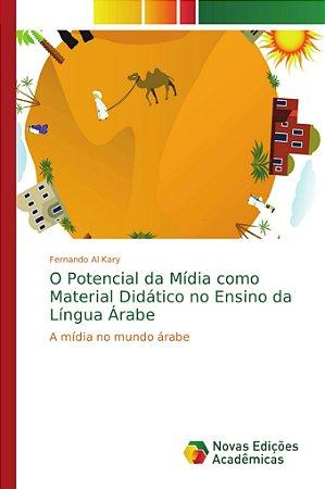 O Potencial da Mídia como Material Didático no Ensino da Língua Árabe
