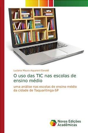 O uso das TIC nas escolas de ensino médio