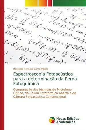 Espectroscopia Fotoacústica para a determinação da Perda Fotoquímica