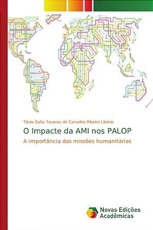 O Impacte da AMI nos PALOP