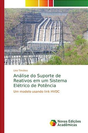 Análise do Suporte de Reativos em um Sistema Elétrico de Potência