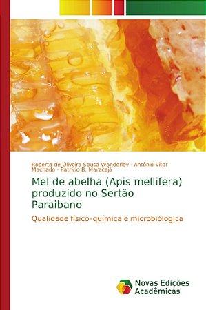 Mel de abelha (Apis mellifera) produzido no Sertão Paraibano