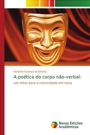 A poética do corpo não-verbal: