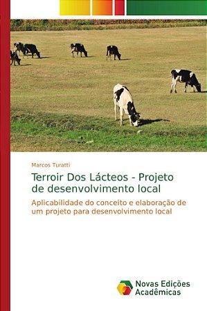 Terroir Dos La?cteos - Projeto de desenvolvimento local
