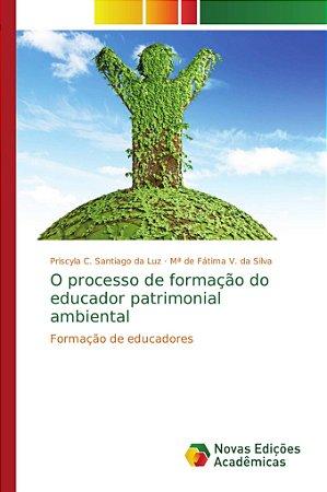 O processo de formação do educador patrimonial ambiental