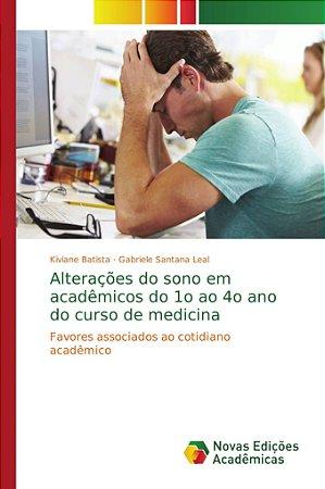 Alterações do sono em acadêmicos do 1o ao 4o ano do curso de medicina
