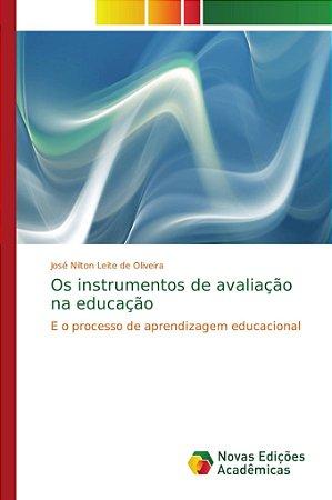 Os instrumentos de avaliação na educação