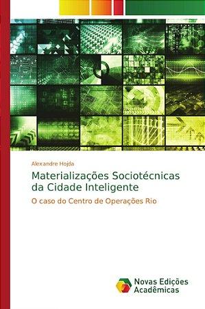 Materializações Sociotécnicas da Cidade Inteligente