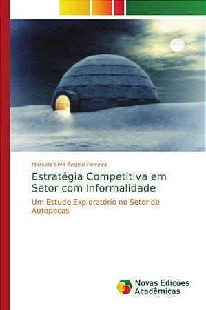 Estratégia Competitiva em Setor com Informalidade