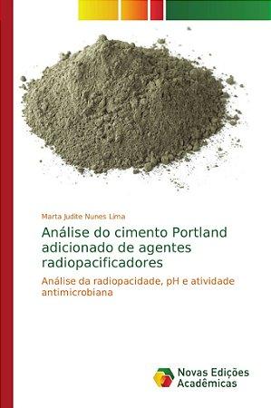 Análise do cimento Portland adicionado de agentes radiopacificadores