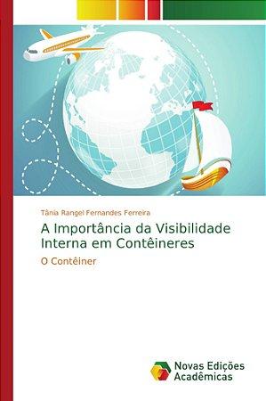 A Importância da Visibilidade Interna em Contêineres
