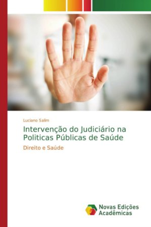 Intervenção do Judiciário na Politicas Públicas de Saúde