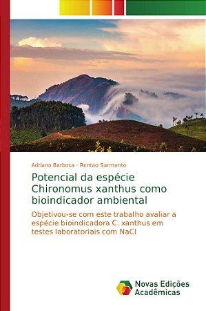 Potencial da espécie Chironomus xanthus como bioindicador ambiental