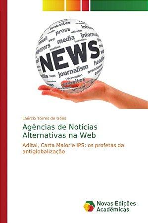Agências de Notícias Alternativas na Web