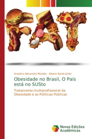 Obesidade no Brasil, O País está no SUSto
