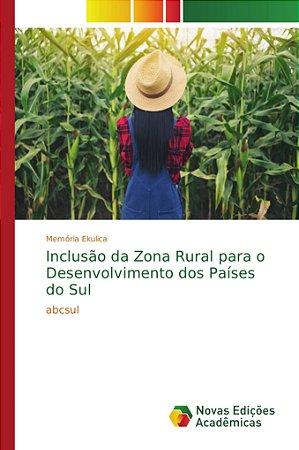 Inclusão da Zona Rural para o Desenvolvimento dos Países do Sul