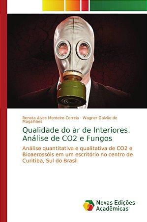 Qualidade do ar de Interiores. Análise de CO2 e Fungos