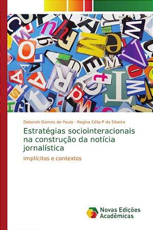 Estratégias sociointeracionais na construção da notícia jornalística