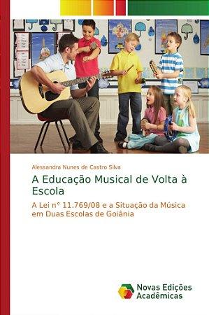 A Educação Musical de Volta à Escola