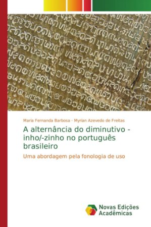 A alternância do diminutivo -inho/-zinho no português brasileiro