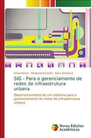 SIG - Para o gerenciamento de redes de infraestrutura urbana