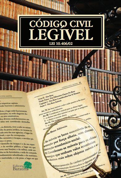 Código Civil LEGÍVEL - Equipe Editorial Baraúna