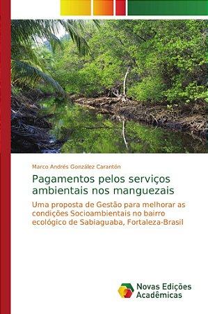 Pagamentos pelos serviços ambientais nos manguezais