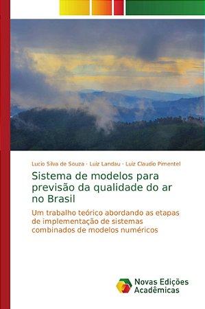 Sistema de modelos para previsão da qualidade do ar no Brasil