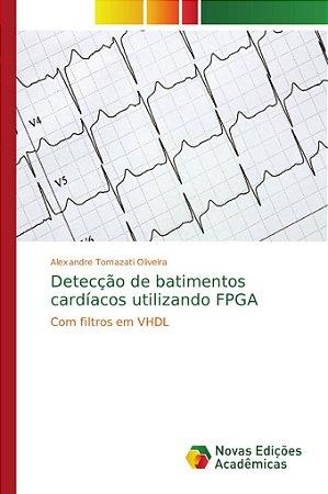 Detecção de batimentos cardíacos utilizando FPGA