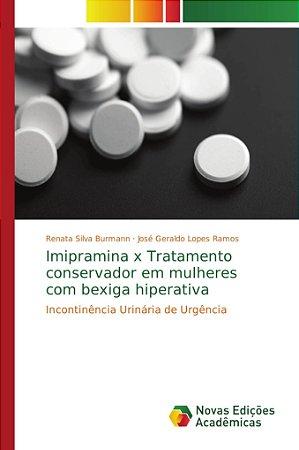 Imipramina x Tratamento conservador em mulheres com bexiga hiperativa