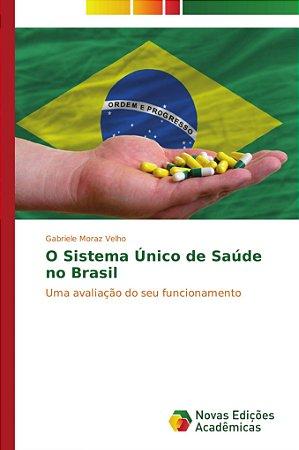 O Sistema Único de Saúde no Brasil