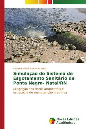 Simulação do Sistema de Esgotamento Sanitário de Ponta Negra- Natal/RN