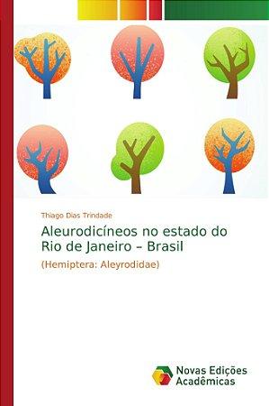 Aleurodicíneos no estado do Rio de Janeiro – Brasil