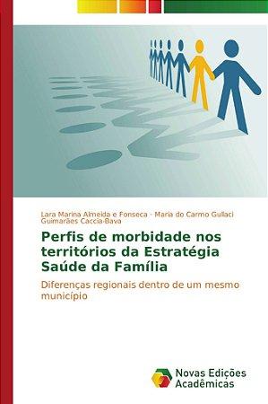 Perfis de morbidade nos territórios da Estratégia Saúde da Família