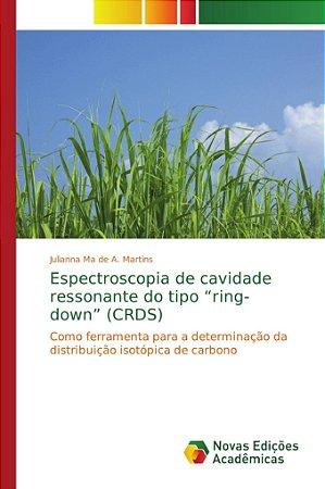 """Espectroscopia de cavidade ressonante do tipo """"ring-down"""" (CRDS)"""