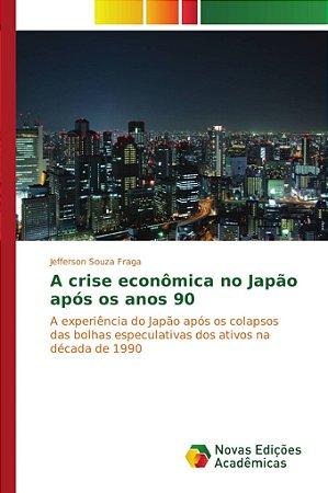 A crise econômica no Japão após os anos 90