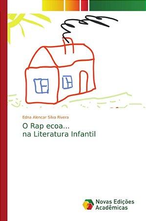 O Rap ecoa... na Literatura Infantil