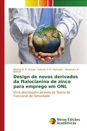 Design de novos derivados da ftalocianina de zinco para emprego em ONL
