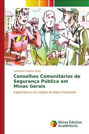 Conselhos Comunitários de Segurança Pública em Minas Gerais