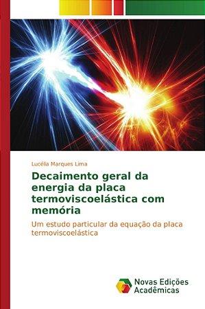Decaimento geral da energia da placa termoviscoelástica com memória