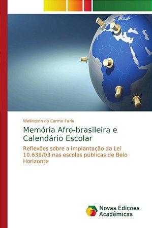 Memória Afro-brasileira e Calendário Escolar