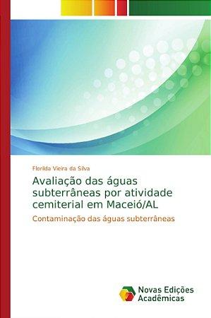 Avaliação das águas subterrâneas por atividade cemiterial em Maceió/AL