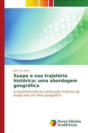 Suape e sua trajetória histórica: uma abordagem geográfica