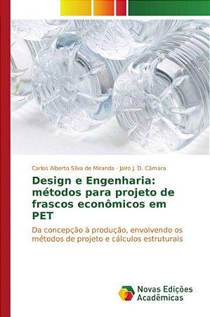 Design e Engenharia: métodos para projeto de frascos econômicos em PET