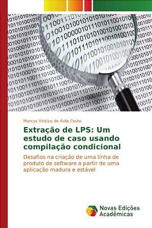Extração de LPS: Um estudo de caso usando compilação condicional