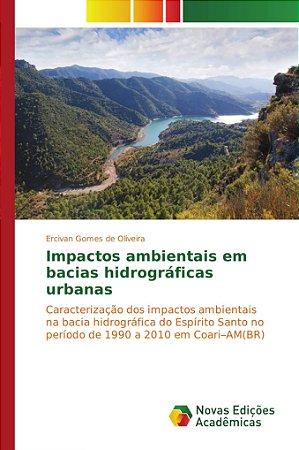 Impactos ambientais em bacias hidrográficas urbanas