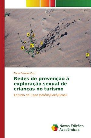 Redes de prevenção à exploração sexual de crianças no turismo